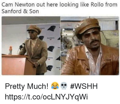 Cam Newton, Memes, and Wshh: Cam Newton out here looking like Rollo from  Sanford & Son Pretty Much! 😂💀 #WSHH https://t.co/ocLNYJYqWi