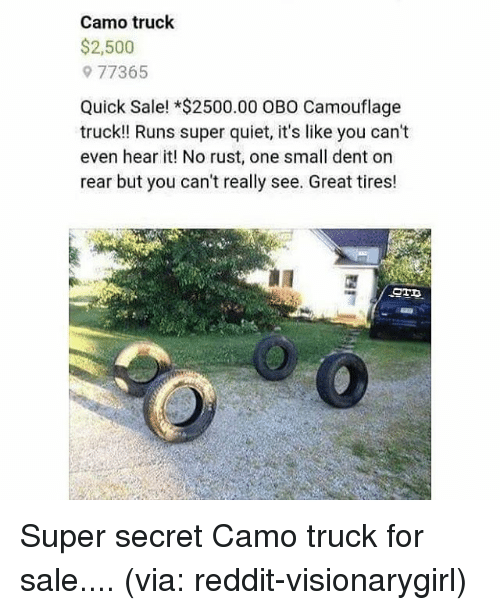 memes quiet and camo truck 2500 9 77365 quick sale