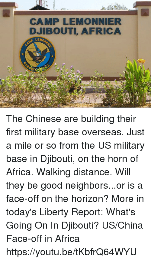 CAMP LEMONNIER DJIBOUTI AFRICA LEMON the Chinese Are