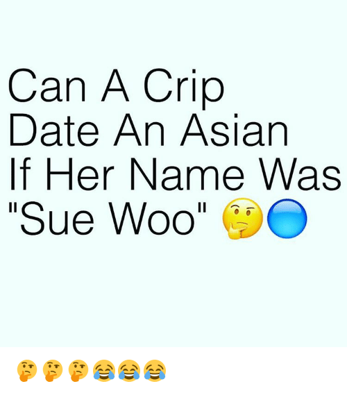 Variant asian bloods crips really. And