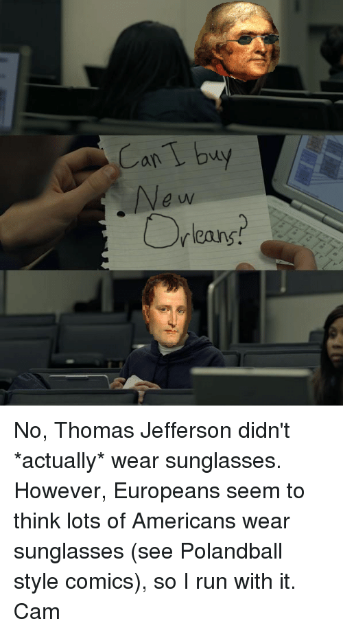 Can Buy E Uv Rleans No Thomas Jefferson Didnt Actually Wear