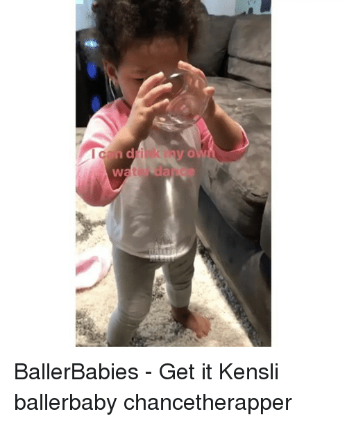 Memes and 🤖: can di  y O BallerBabies - Get it Kensli ballerbaby chancetherapper