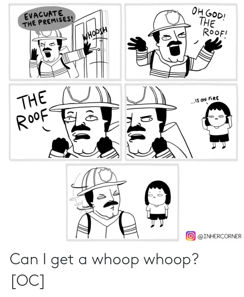 Can, Get, and Whoop: Can I get a whoop whoop? [OC]