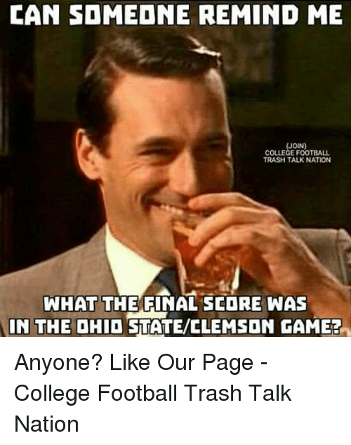 can someone remind me join college football trash talk nation 14137233 can someone remind me join college football trash talk nation what