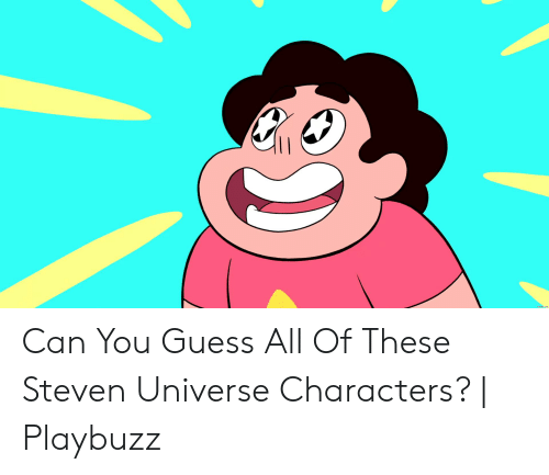 Can You Guess All of These Steven Universe Characters? | Playbuzz