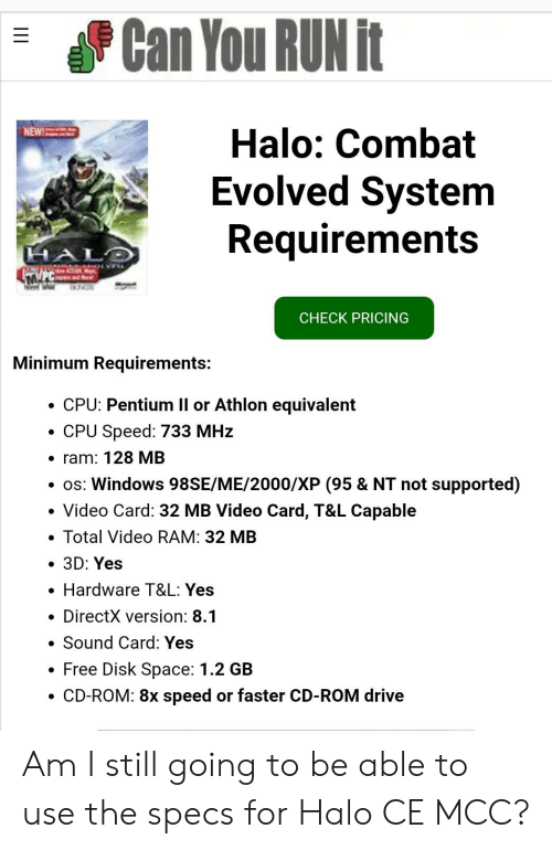 Can You Run It Halo Combat Evolved System Requirements Hal