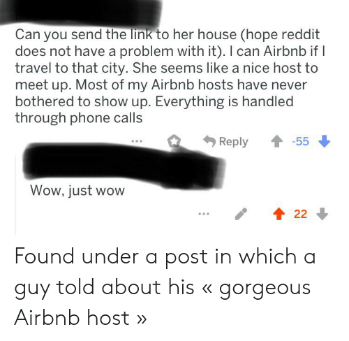 Can You Send the Link to Her House Hope Reddit Does Not Have