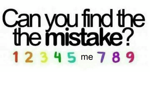 Can, The The, and The: Can youfind the  the fmistake?  1 234 5 me 7 8 9