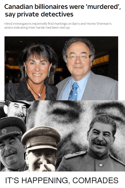 Canadian Billionaires Were 'Murdered' Say Private Detectives