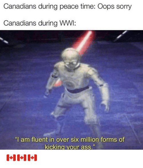 Canadians During Peace Time Oops Sorry Canadians During Wwi