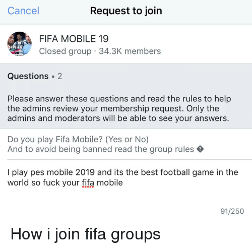 Cancel Request to Join FIFA MOBILE 19 Closed Group 343K