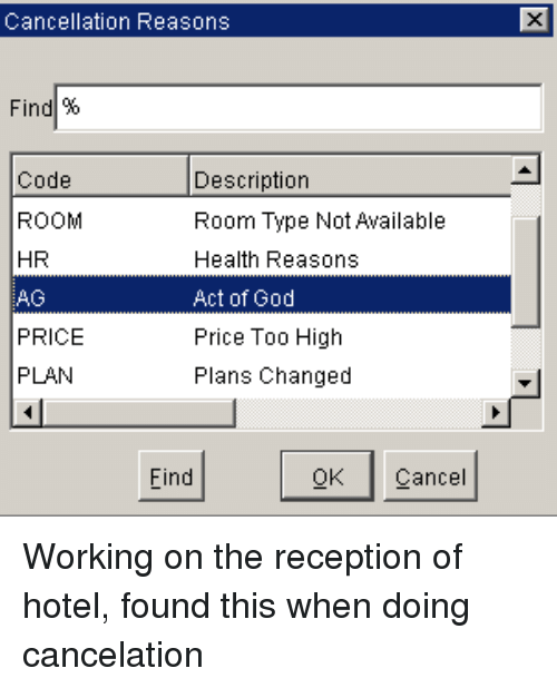 Cancellation Reasons Find|% Code ROOM HR AG PRICE PLAN Description