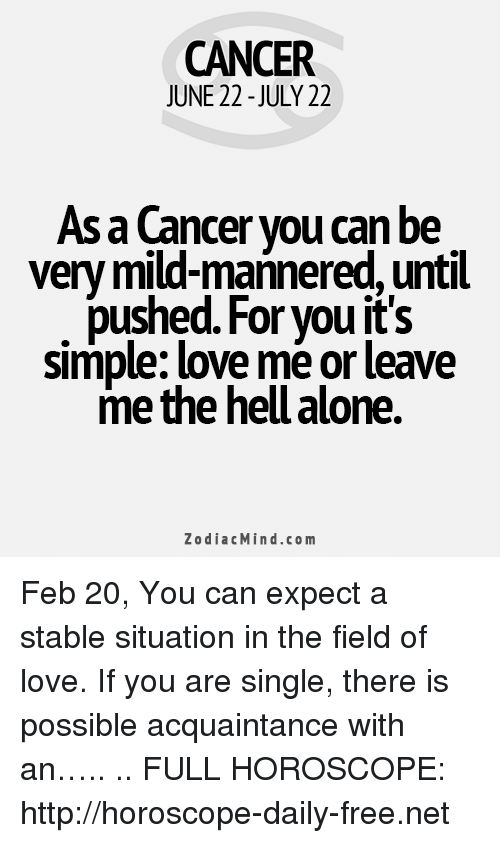 CANCER JUNE 22 - JULY 22 as a Cancer You Can Be Very Mild-Mannered