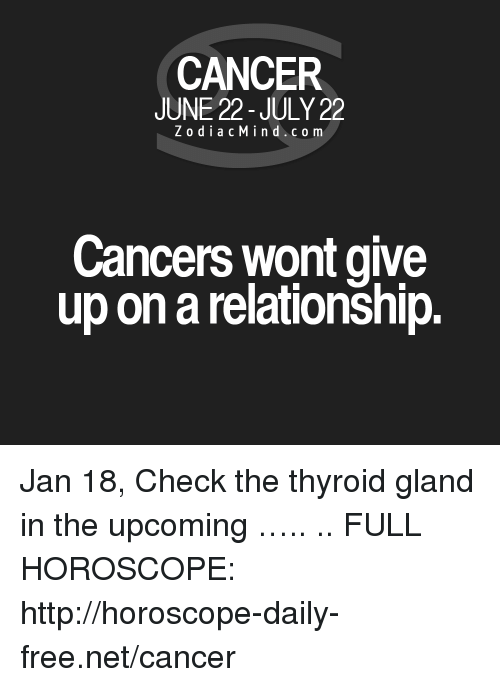 january 22 horoscope cancer or cancer