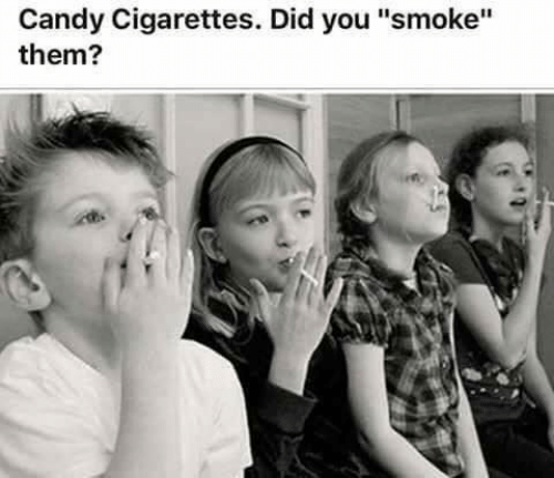"""Candy, Memes, and 🤖: Candy Cigarettes. Did you """"smoke'""""  them?"""