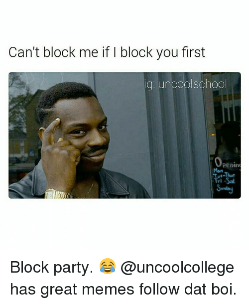 cant block me if i block you first ig uncool 13643128 can't block me if i block you first ig uncool school penin mon tri