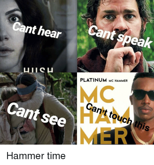 MC Hammer, Reddit, and Time: Cant speak  Cant hear  PLATINUM Mc HAMMER  MC  Can't touch this  Cant see  HA  MER