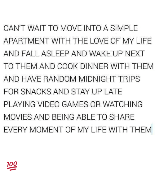 CAN'T WAIT TO MOVE INTO a SIMPLE APARTMENT WITH THE LOVE OF MY LIFE