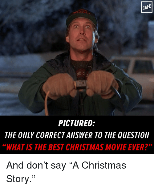 Christmas Story Meme.Cape Pictured The Only Correctanswer To The Question Whatis