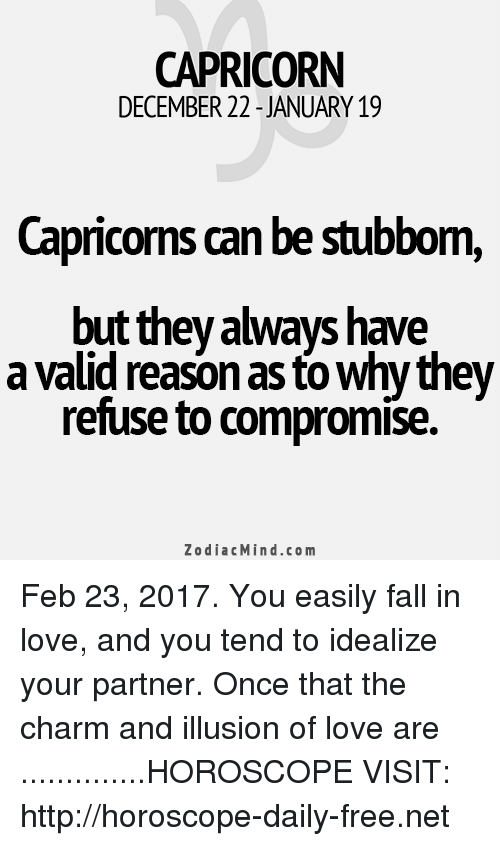 CAPRICORN DECEMBER 22 JANUARY 19 Capricoms Can Be Stubbom