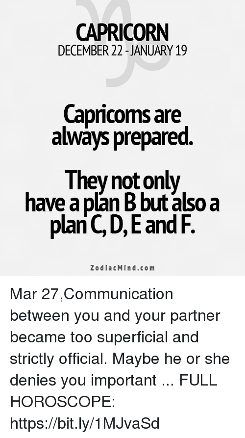 Plan B, Capricorn, And Horoscope: CAPRICORN DECEMBER 22  JANUARY19  Capricoms Are Always