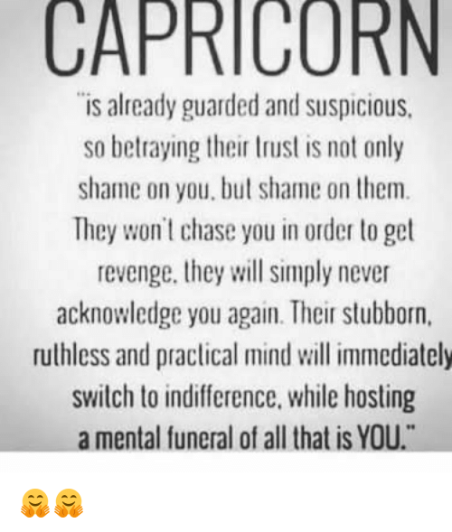 You talent don t chase a capricorn man
