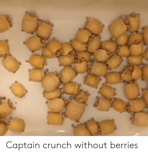 Captain Crunch Without Berries Captain Crunch Meme On Me Me Find the newest oops all berries meme. captain crunch without berries
