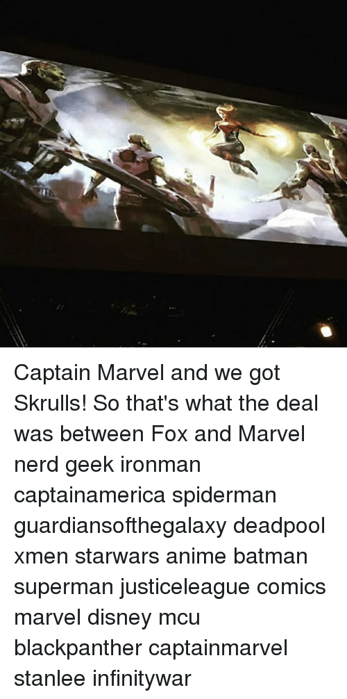 Captain Marvel And We Got Skrulls So Thats What The Deal Was