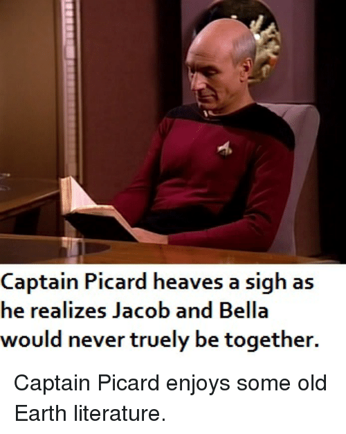Captain Picard Heaves a Sigh as He Realizes Jacob and Bella