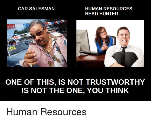 CAR SALESMAN HUMAN RESOURCES HEAD HUNTER ONE OF THIS IS NOT