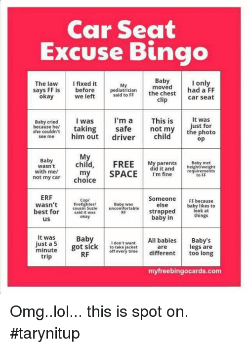 Lol Memes And Omg Car Seat Excuse Bingo The Law I Fixed It