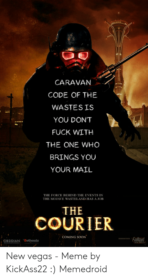 CARAVAN CODE OF THE WASTES IS YOU DONT FUCK WITH THE ONE WHO BRINGS