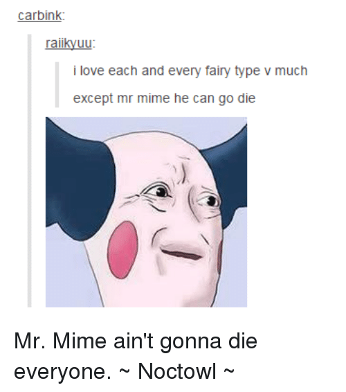 Love Each Other Or Perish: 25+ Best Memes About Mr Mime