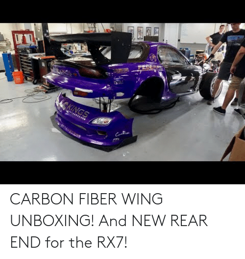 CARBON FIBER WING UNBOXING! And NEW REAR END for the RX7
