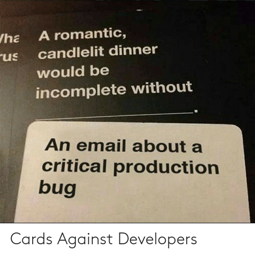 Cards, Developers, and Against: Cards Against Developers
