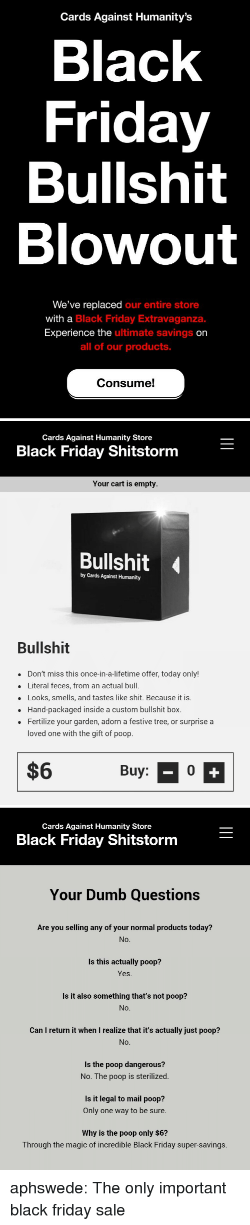 Cards Against Humanity S Black Friday Bullshit Blowout We Ve Replaced Our Entire Store With A Black Friday Extravaganza Experience The Ultimate Savings On All Of Our Products Consume Cards Against Humanity Store Black