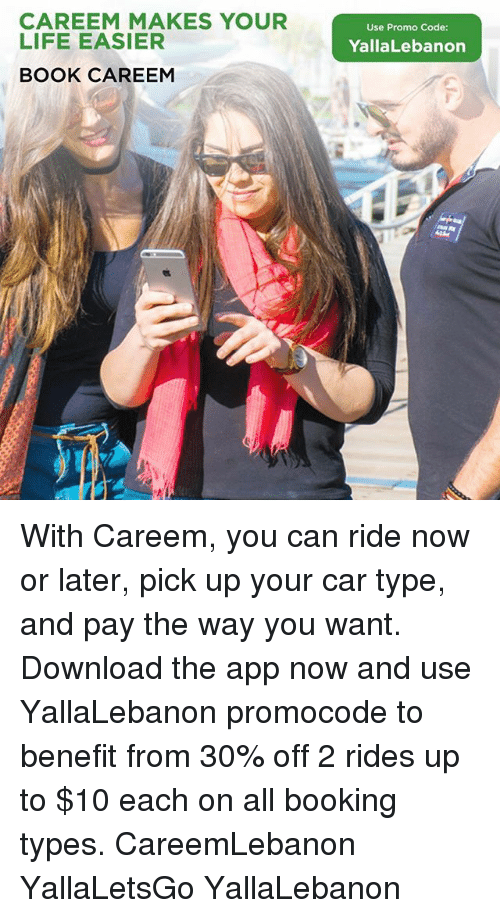 CAREEM MAKES YOUR LIFE EASIER BOOK CAREEM Use Promo Code
