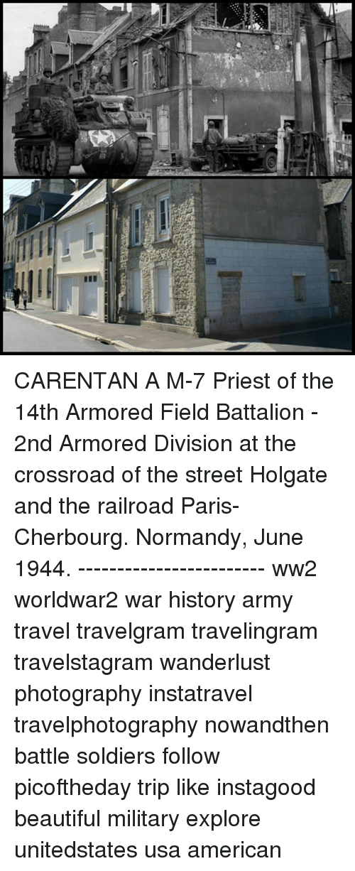 CARENTAN a M-7 Priest of the 14th Armored Field Battalion - 2nd