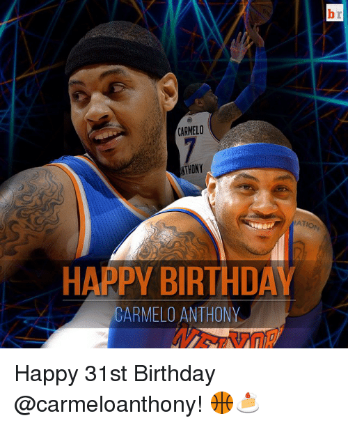 carmelo nthony ation happy birthday carmelo anthony happy 31st birthday 2447328 carmelo nthony ation happy birthday carmelo anthony happy 31st