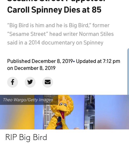 Caroll Spinney Dies At 85 Big Bird Is Him And He Is Big Bird