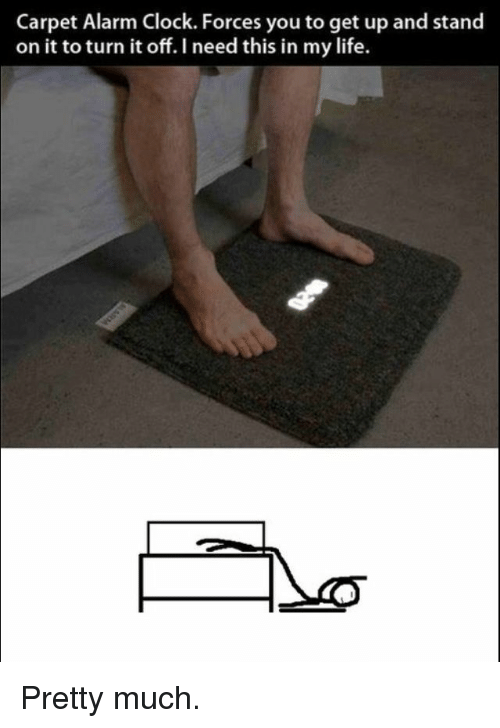 Clock, Life, and Alarm: Carpet Alarm Clock. Forces you to get up