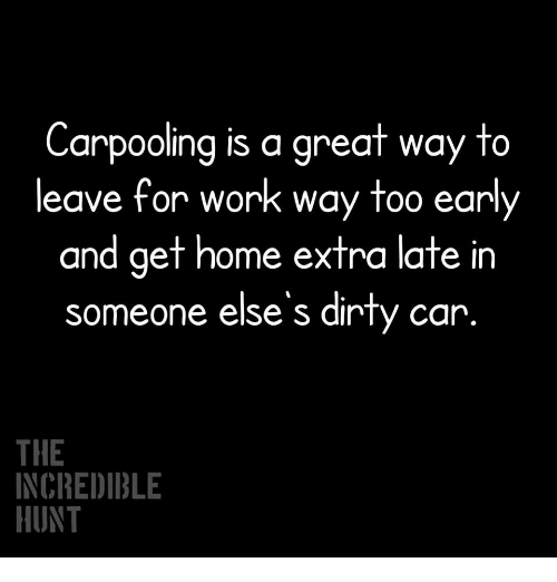 Carpooling Is a Great Way to Leave for Work Way Too Early