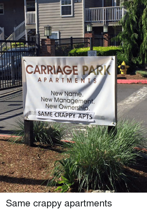 Funny A P And Name Carriage Park S R T M E New Management Same Cry Apartments