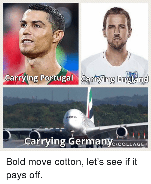 England, Collage, and Portugal: Carrying Portugal cartying England  Carrying GermanYC.COLLAGE  P'C COLLAGE