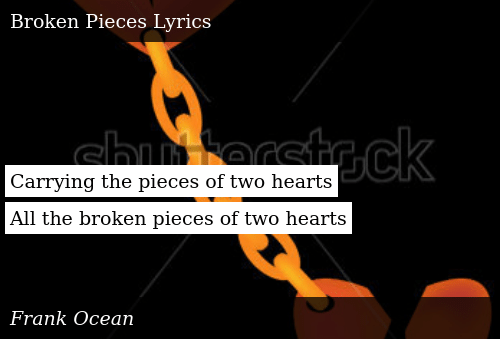 Carrying the Pieces of Two Hearts All the Broken Pieces of Two