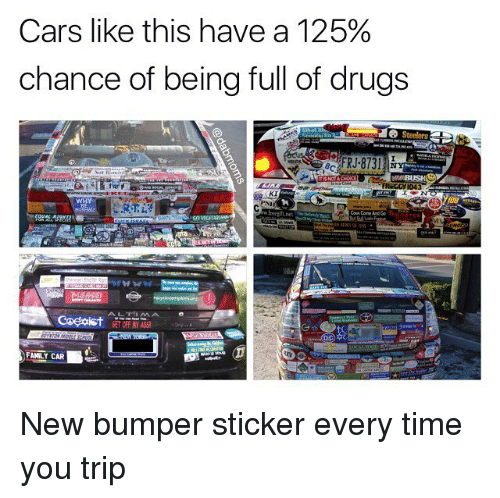 Cars drugs and family cars like this have a 125 chance of