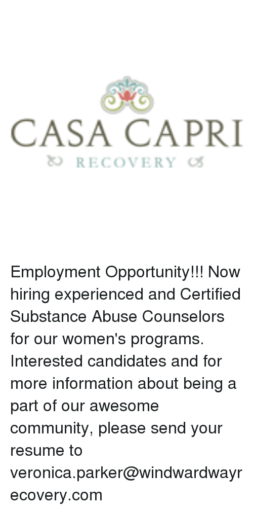 CASA CAPRI RECOVERY Employment Opportunity!!! Now Hiring Experienced ...