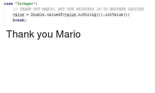 Case Integer Thank You Mario But In Another Casting Value