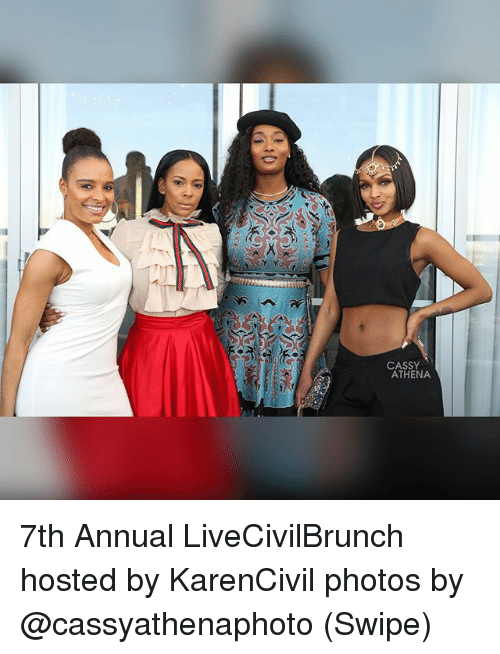 Memes, Athena, and 🤖: CASSY  ATHENA 7th Annual LiveCivilBrunch hosted by KarenCivil photos by @cassyathenaphoto (Swipe)