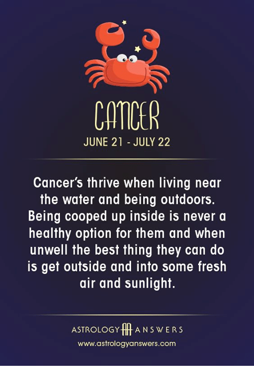 CATICE JUNE 21 - JULY 22 Cancer's Thrive When Living Near